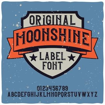 Alfabeto vintage y tipografía de etiqueta llamada moonshine.