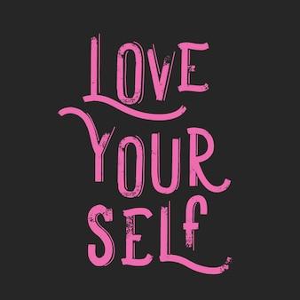 Ámate a tí mismo