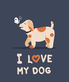 Amo a mi perro. tarjeta de felicitación de vector con un perro gracioso en un estilo de dibujos animados. un cachorro y una mariposa.