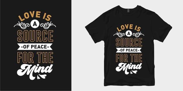 Amor inspirador y citas románticas del lema del diseño de la camiseta de la tipografía