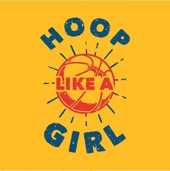 Aro de tipografía de lema vintage como una niña