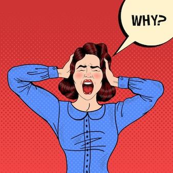 Arte pop mujer frustrada enojada gritando y sosteniendo la cabeza con bocadillo cómico por qué. ilustración