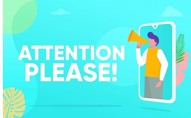 Atención, por favor, palabra, ilustración, concepto, gente gritando en megáfono con atención, por favor, palabra