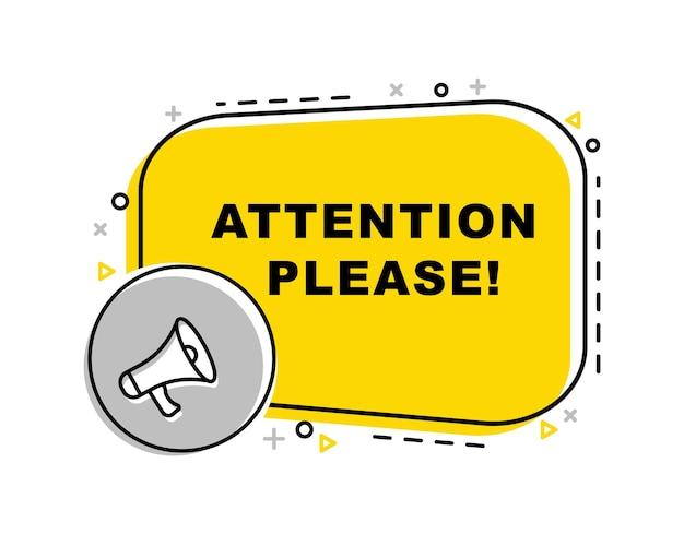 Atención por favor pancarta con megáfono. marketing publicitario.