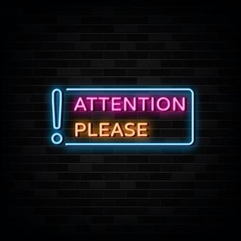 Atención por favor plantilla de diseño de letreros de neón estilo neón