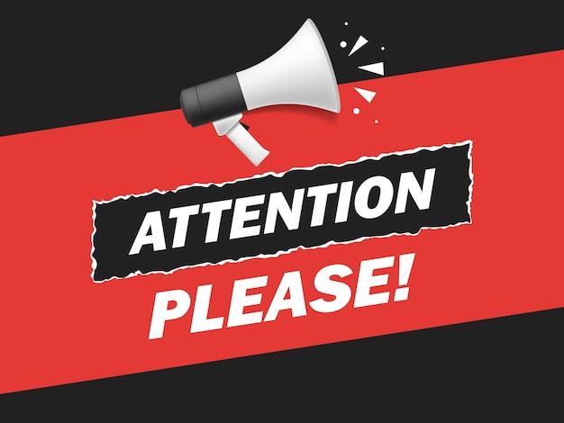 Atención de mensaje importante por favor banner. asesoramiento prioritario, atención y megáfono. cartel de discurso de alarma, anuncio comercial o ilustración de vector de discurso importante