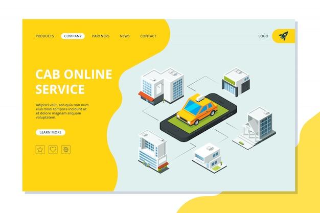 Aterrizaje de taxi. página del sitio web con la orden del teléfono inteligente taxi amarillo en plantilla de vector de paisaje urbano isométrico