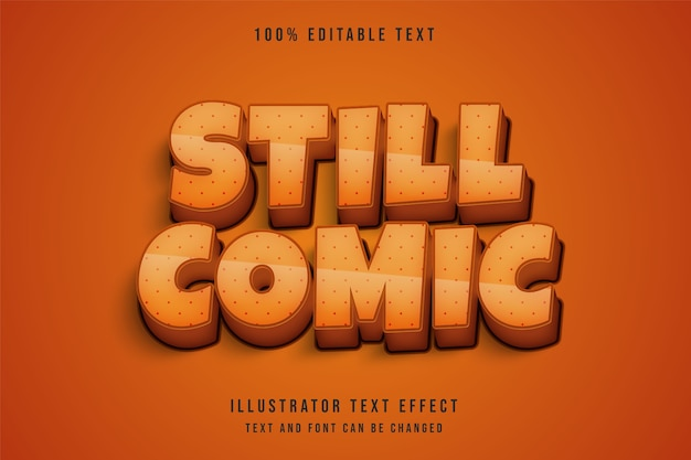 Aún cómico, efecto de texto editable en 3d, gradación de crema, estilo de texto de sombra cómica naranja amarillo
