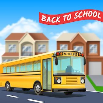 Autobús escolar en la calle con regreso a la carretera de título de la escuela y casas realistas