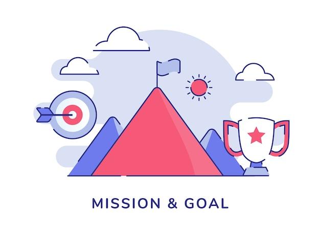 Bandera del concepto de misión y objetivo en la cima de la montaña de la cumbre