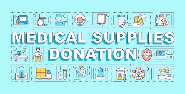Bandera de conceptos de palabra de donación de suministros médicos. ayuda humanitaria. infografía con iconos lineales sobre fondo azul. tipografía creativa aislada. ilustración de color de contorno vectorial con texto