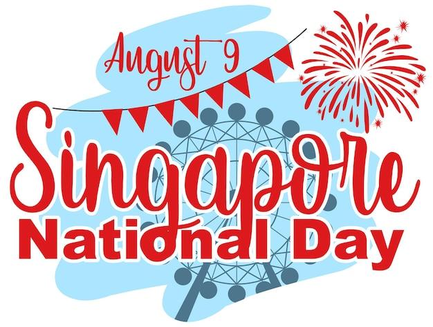 Bandera del día nacional de singapur el 9 de agosto