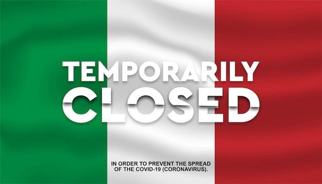 Bandera de italia con texto temporalmente cerrado, prevención de coronavirus
