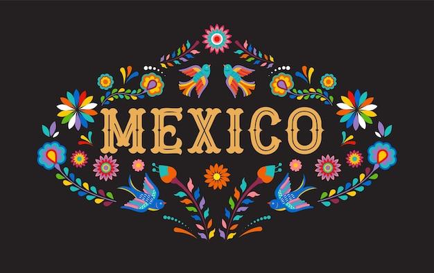 Bandera de méxico con coloridas flores mexicanas pájaros y elementos