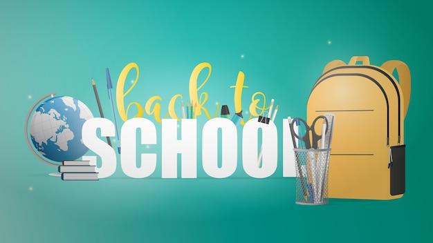 Bandera de regreso a la escuela. hermosas letras, libros, globo terráqueo, lápices, bolígrafos, mochila amarilla, reloj despertador antiguo negro.