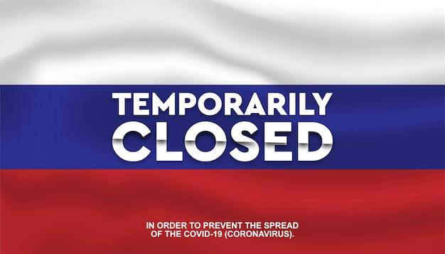 Bandera de rusia con texto temporalmente cerrado.