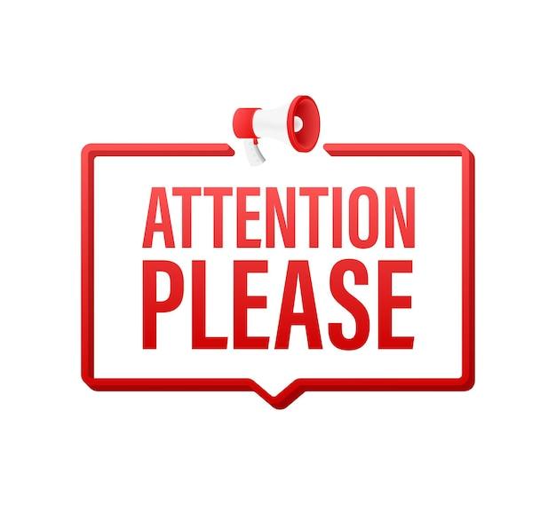 Banner con atención, por favor, atención roja, firme el icono de signo de peligro de exclamación