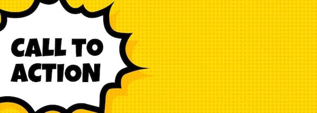 Banner de burbuja de discurso de llamada a la acción. estilo de cómic retro pop art. texto de llamada a la acción. para negocios, marketing y publicidad. vector sobre fondo aislado. eps 10.