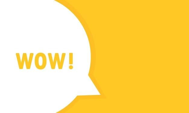 Banner de burbujas de discurso de publicación wow. puede utilizarse para negocios, marketing y publicidad. texto de promoción wow. vector eps 10. aislado sobre fondo blanco.