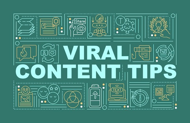 Banner de conceptos de palabra de consejos de contenido viral. marketing empresarial. infografía con iconos lineales sobre fondo verde. tipografía creativa aislada. ilustración de color de contorno vectorial con texto