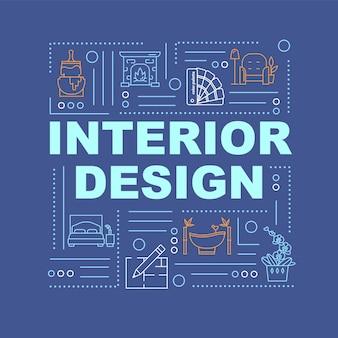 Banner de conceptos de palabra de diseño de interiores. decoración de dormitorio creativa. servicio de arquitecto. infografía con iconos lineales sobre fondo azul oscuro. tipografía aislada. ilustración de color rgb de contorno vectorial