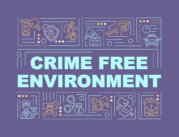 Banner de conceptos de palabra de entorno libre de crimen
