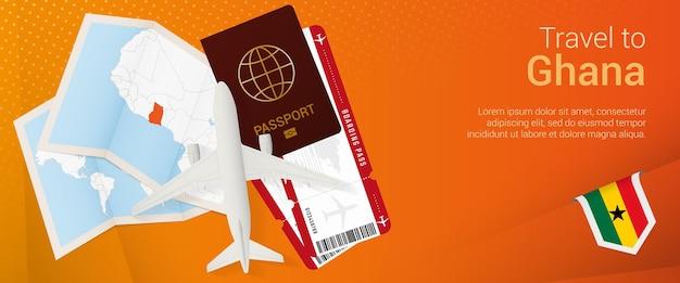 Banner emergente de viaje a ghana. banner de viaje con pasaporte, boletos, avión, tarjeta de embarque, mapa y bandera de ghana.