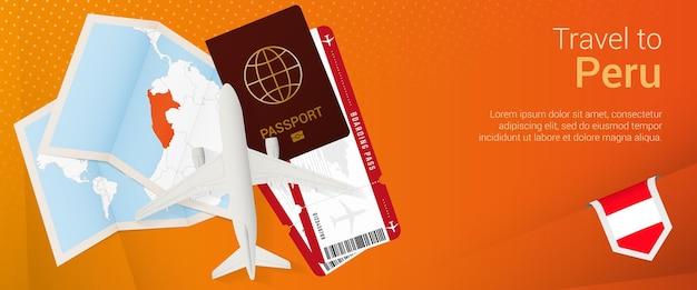 Banner emergente de viaje a perú. banner de viaje con pasaporte, boletos, avión, tarjeta de embarque, mapa y bandera de perú.