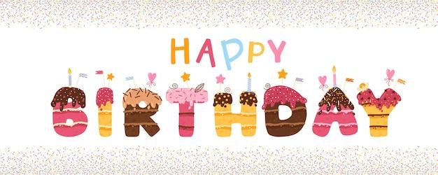 Banner de feliz cumpleaños con letras en forma de pastel con cobertura