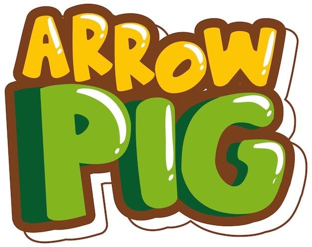 Banner de fuente arrow pig en estilo de dibujos animados aislado