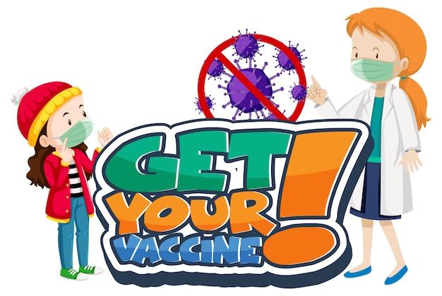 Banner de fuente get your vaccine con un personaje de dibujos animados de médico