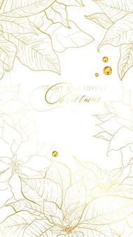 Banner de historias de felicitación de navidad poinsettia o tarjeta web con los mejores deseos en un estilo elegante. hojas de flor de pascua de línea dorada sobre un fondo blanco. decoración de celebración de navidad y año nuevo.