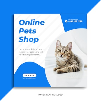 Banner de redes sociales para mascotas en línea o publicación de instagram de tienda de mascotas o plantilla de volante cuadrado de banner de facebook