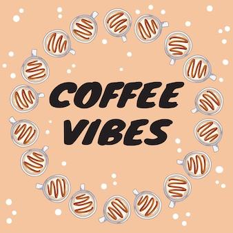 Banner de vibraciones de café con tazas de café con caramelo