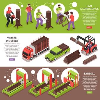 Banners horizontales de la industria maderera con equipos de aserraderos de leñadores en funcionamiento y vehículos especiales para el transporte de madera isométrica
