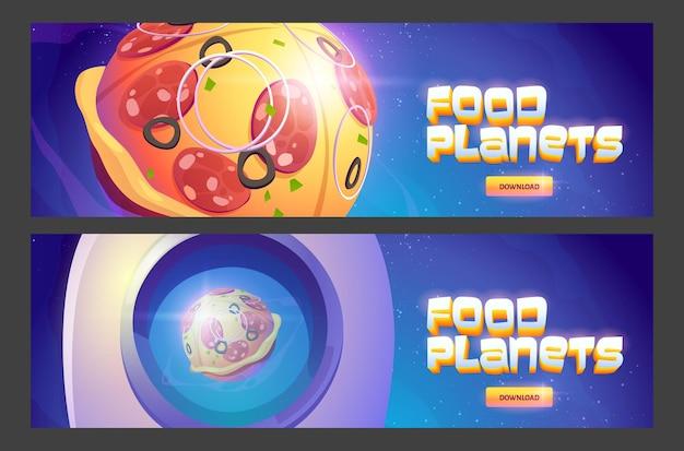 Banners web de dibujos animados de planetas alimentarios con esfera de pizza en el espacio exterior y botones de descarga
