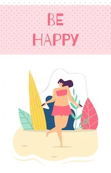 Be happy woman motivation text plana tarjeta de dibujos animados