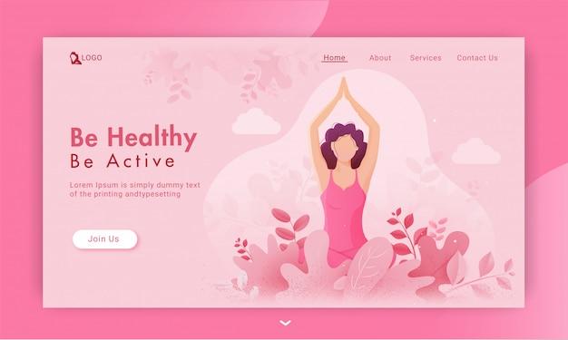 Be healthy be active, página de inicio basada en una mujer sin rostro, practica yoga sukhasana pose en vista de naturaleza rosa.