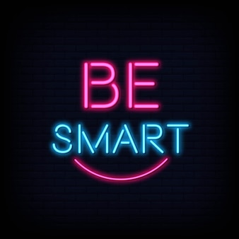 Be smart neon text