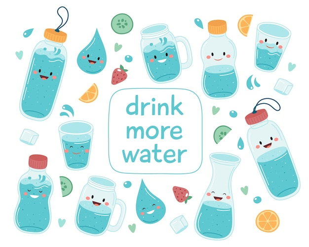 Bebe más agua. linda colección de botellas y vasos con letras
