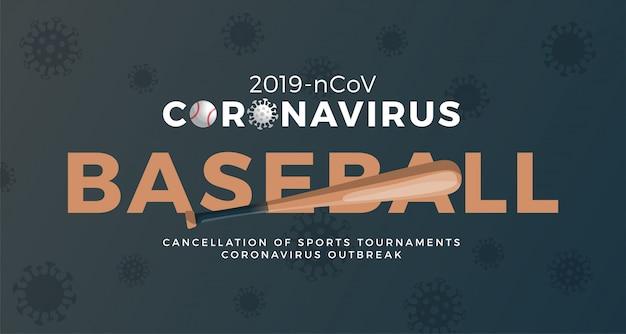 Béisbol banner precaución coronavirus. detener el brote de 2019-ncov. peligro de coronavirus y riesgo de salud pública enfermedad y brote de gripe. cancelación de eventos deportivos y concepto de partidos