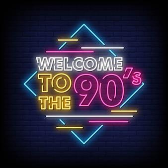 Bienvenido al texto de estilo de letreros de neón de los 90