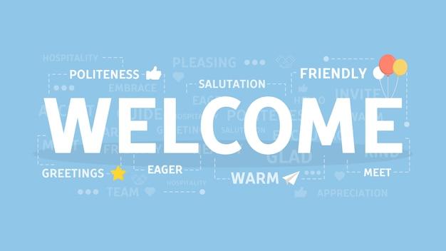 Bienvenido concepto de ilustración. idea de saludos e invitación.