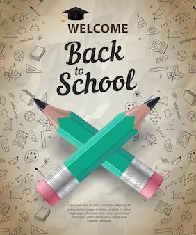 Bienvenido, de vuelta a la escuela, letras con lápices cruzados