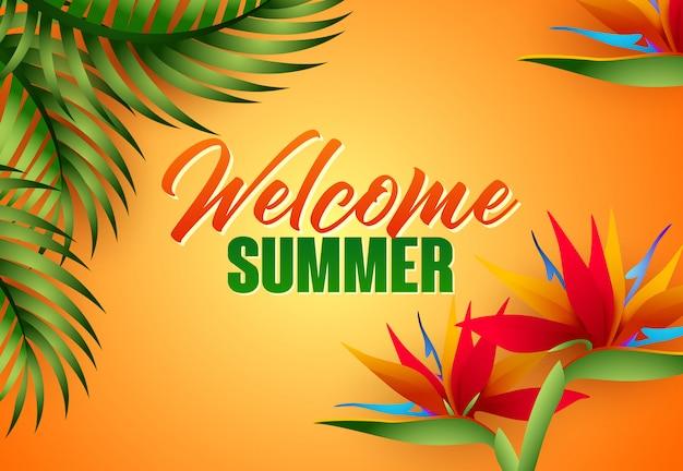 Bienvenidos letras de verano con hojas y flores tropicales.