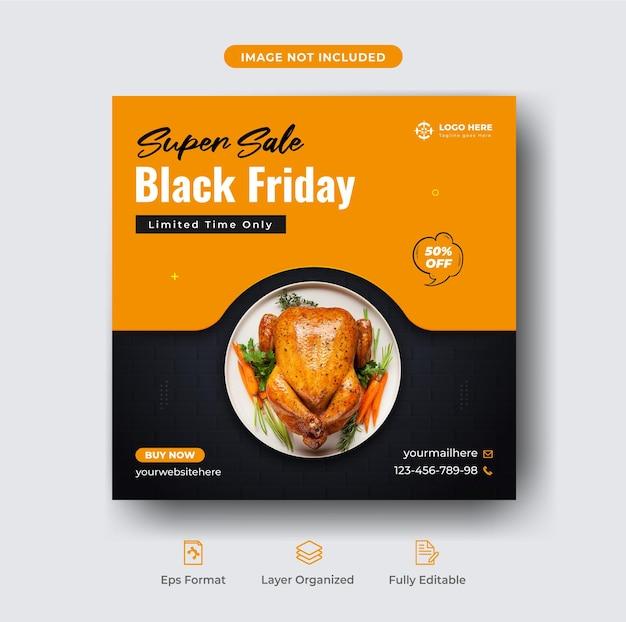 Black friday super oferta menú de comida y publicación de instagram de restaurante o plantilla de banner de pollo a la parrilla