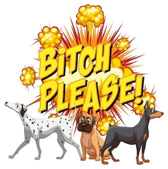 Bocadillo de diálogo cómico con perra por favor envía un mensaje de texto