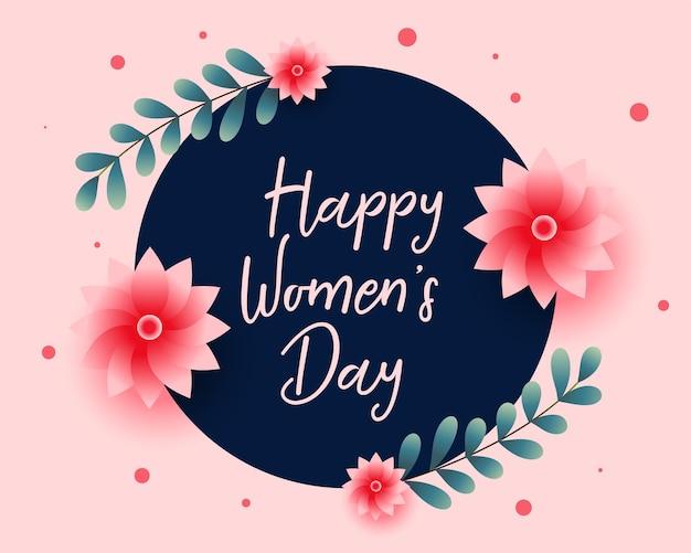 Bonita tarjeta de felicitación de flores para el día de la mujer feliz