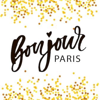Bonjour paris frase vector letras caligrafía pincel dorado