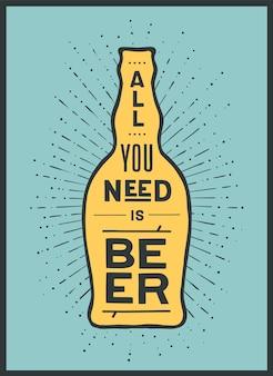 Botella de cerveza, texto todo lo que necesitas es cerveza y rayos de sol vintage sunburst.